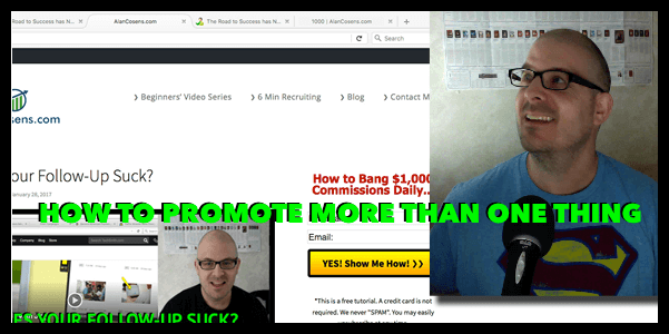 Alan Cosens Blog, How to Promote More Than One Thing