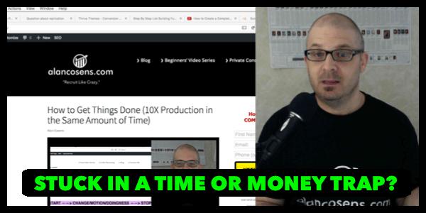 AlanCosens.com Get Free of Your Time or Money Trap