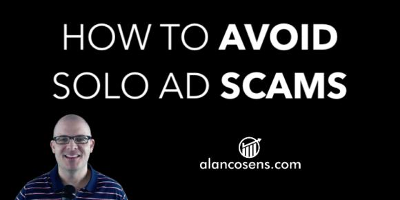Alan Cosens, Avoid Solo Ad Scams