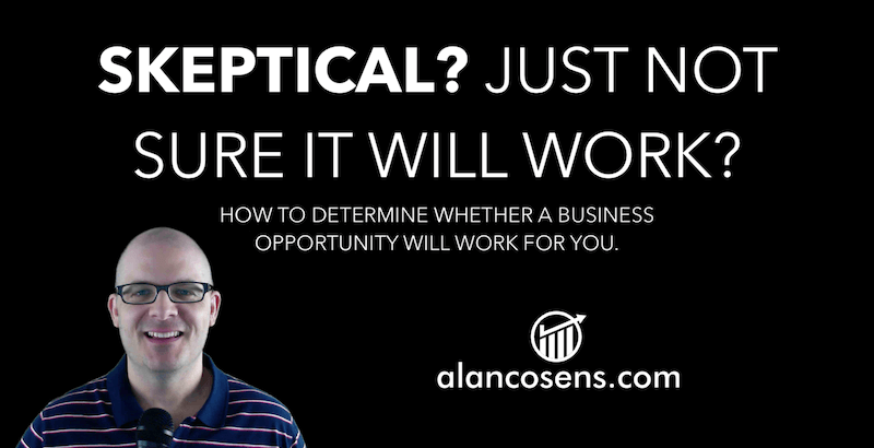 Alan Cosens - Skeptical of Home Based Businesses?