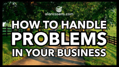Alan Cosens, How to Handle Problems