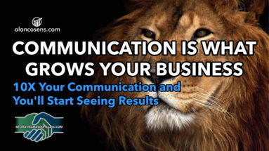 Alan Cosens, Communication Is What Builds Your Network Marketing Business