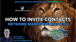 Network Marketing Inviting - How To Invite For MLM - Alan Cosens Coaching