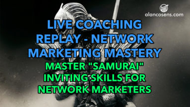Alan Cosens - Mastery-Level Inviting For Network Marketing