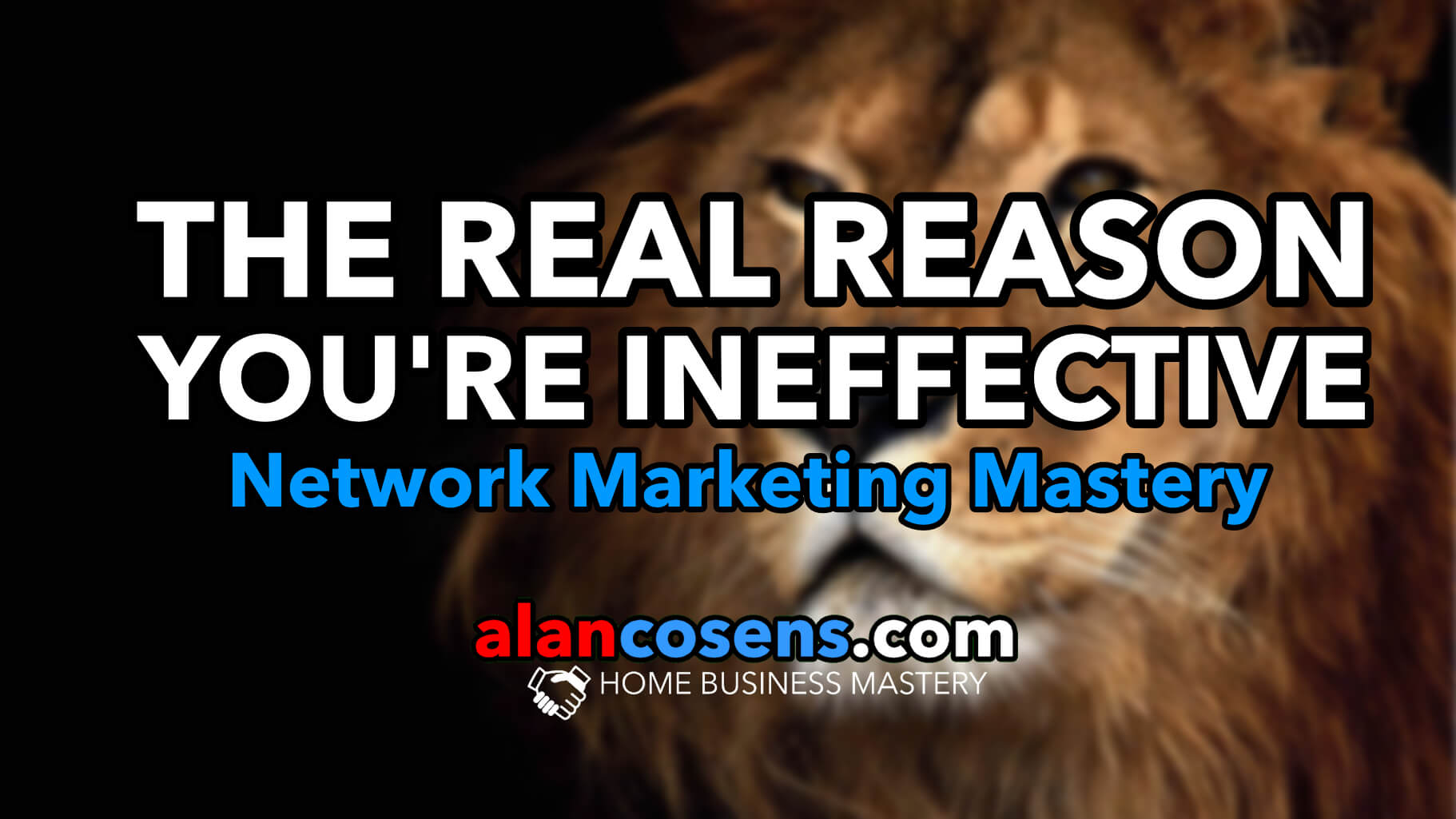 The Real Reason You're Ineffective In Network Marketing