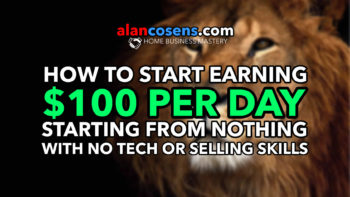 $100 Per Day From Home, Starting From Nothing