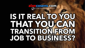 Is It Real To You That You Can Transition From Job To Business?