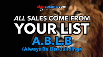 A.B.L.B. All Sales Come From Your List - Network Marketing Mastery