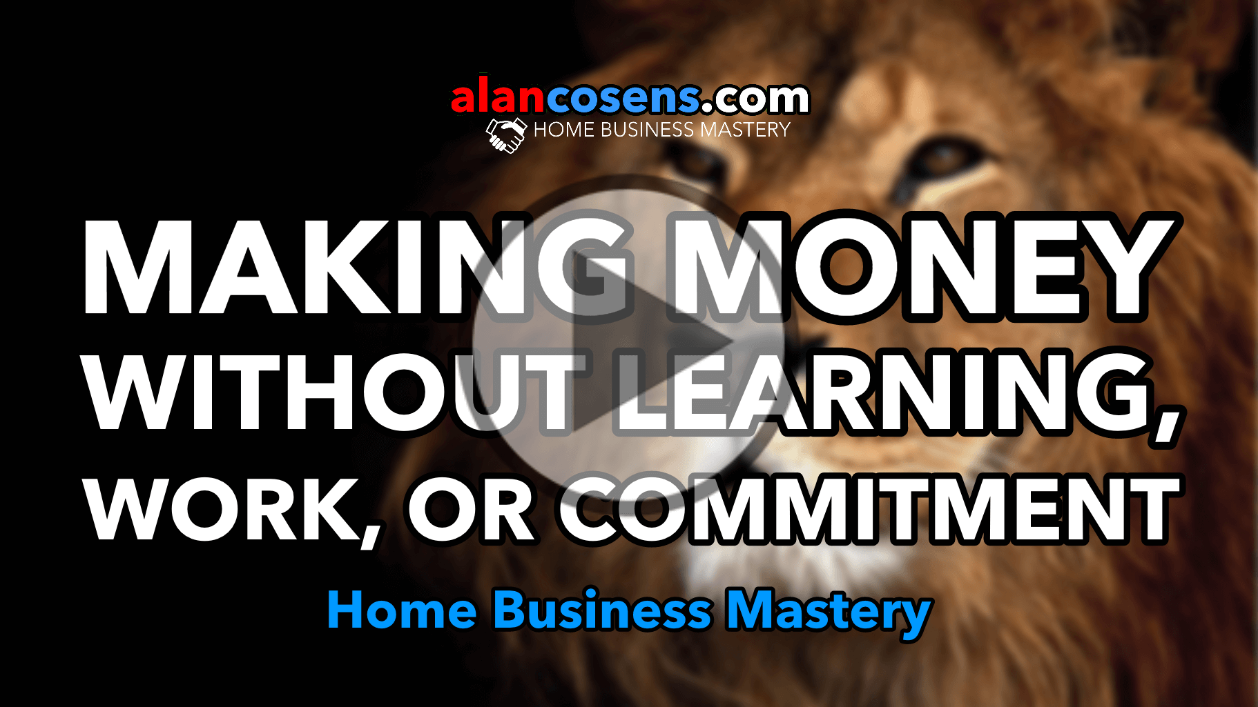 Making Money Without Learning, Work or Commitment