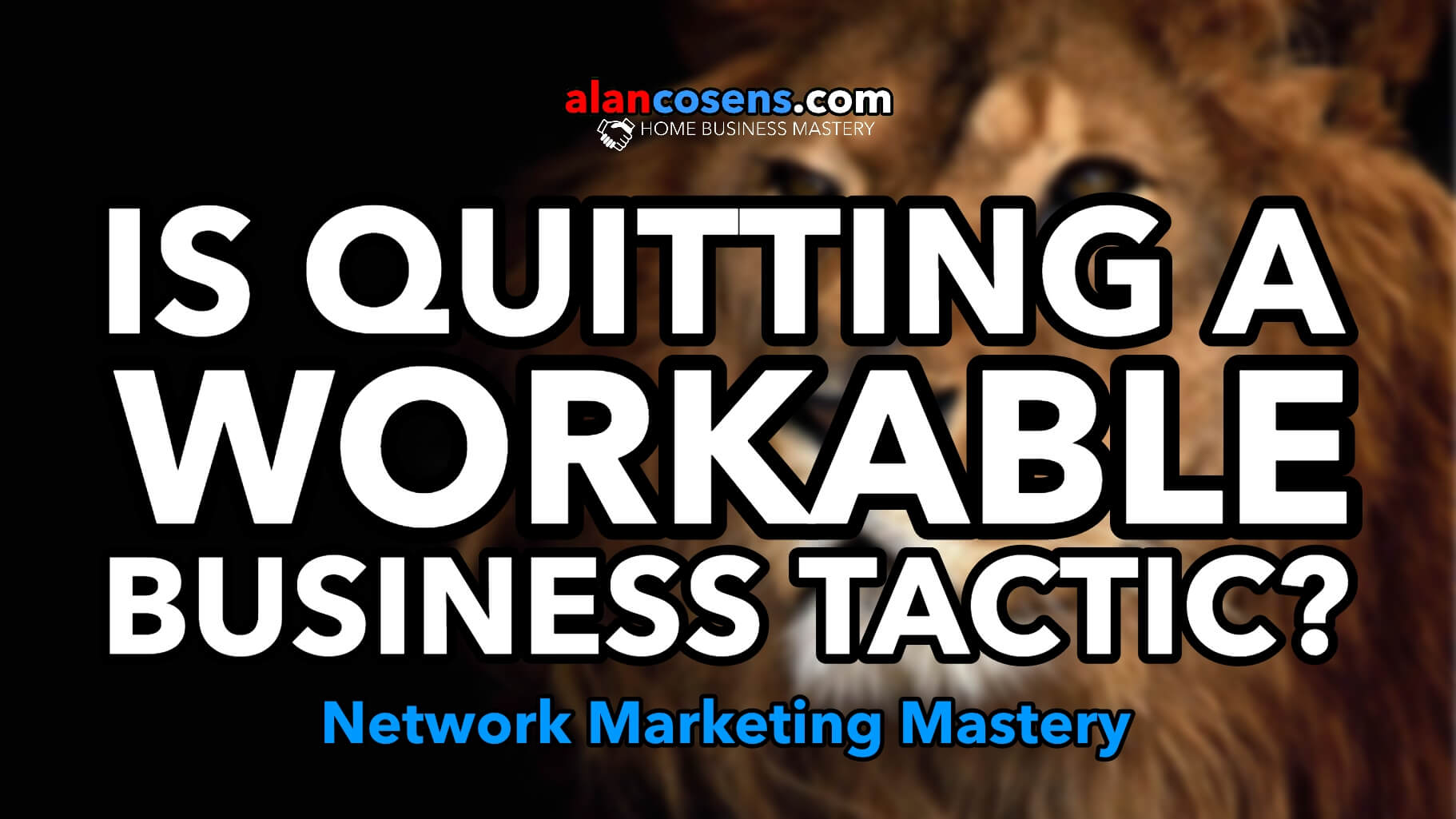 Is Quitting A Workable Business Tactic?