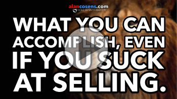 Alan Cosens Network Marketing Mastery, What If You Suck At Selling?