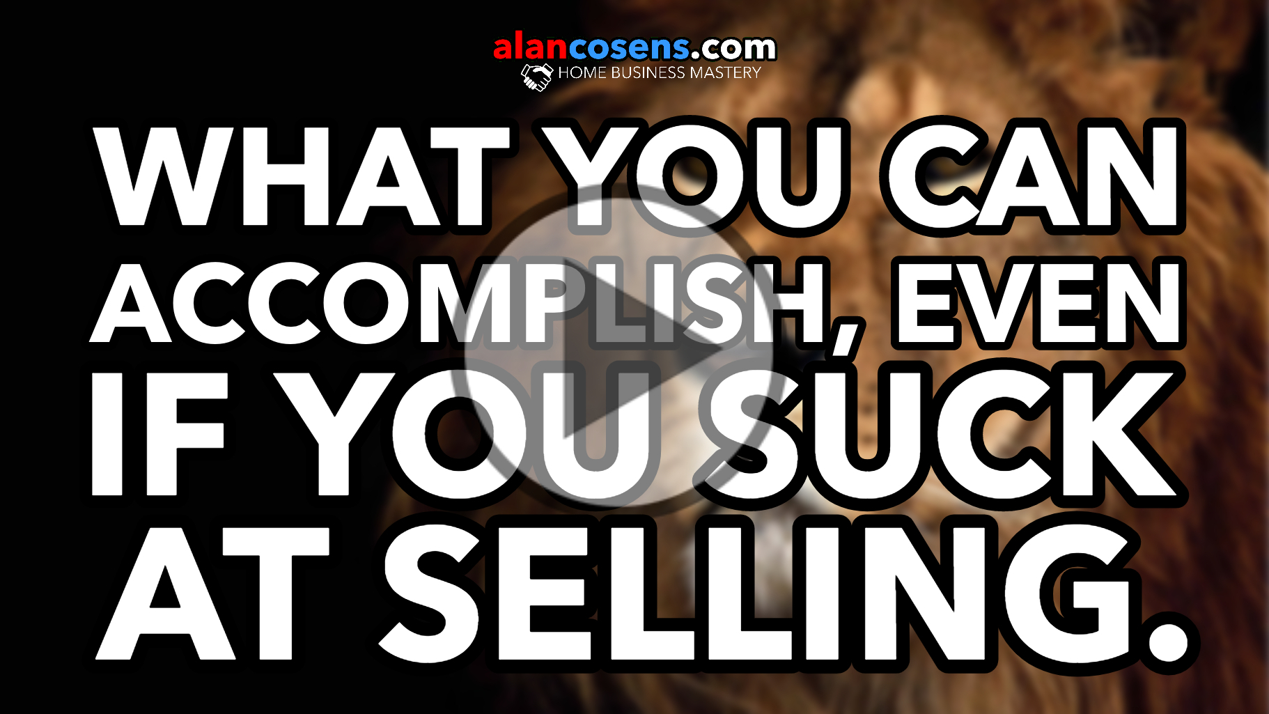 You Can Accomplish Far More Than You Think, Even If You Suck At Selling