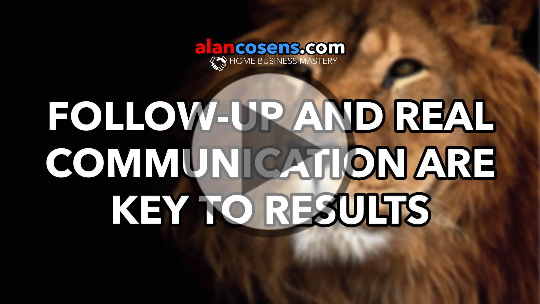 Follow-Up and Real Communication Are Key To Results