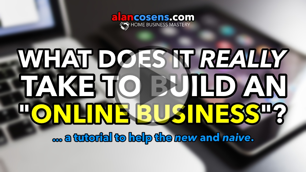 What Does It Really Take To Build An Online Business?