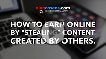 How to Earn Online By Stealing Content By Others - Network Marketing Mastery