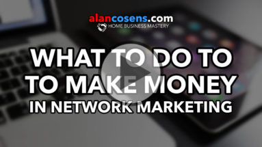 What To Do To Make Money In Network Marketing