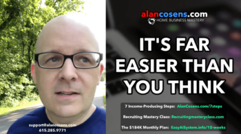It's Far Easier Than You Think - Alan Cosens - Network Marketing Mastery